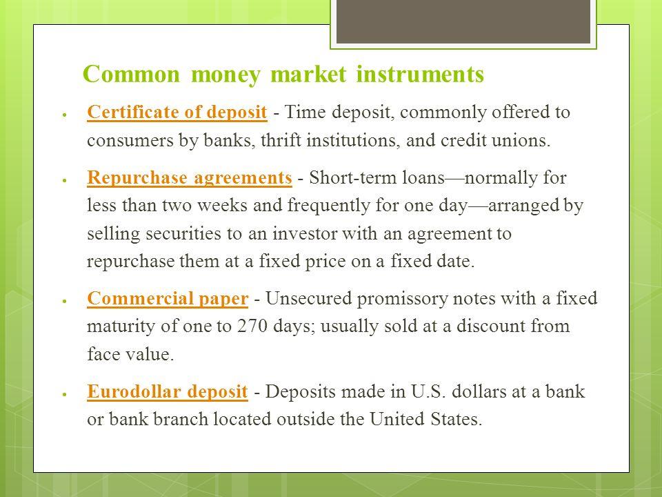 Common Money Market Instruments