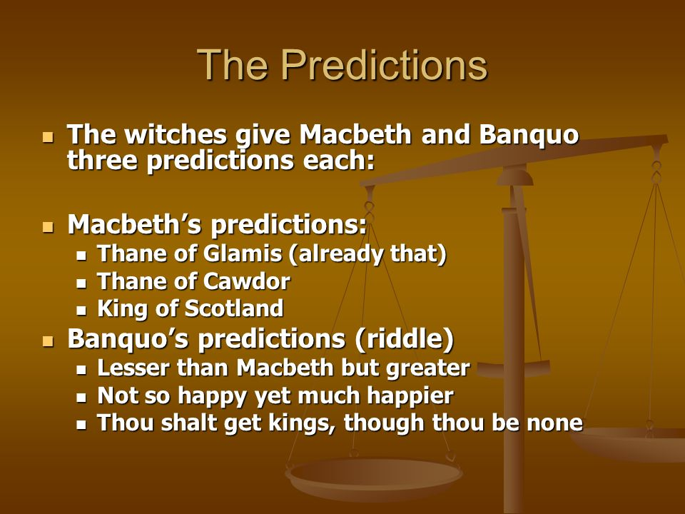 what do the witches predict for macbeth