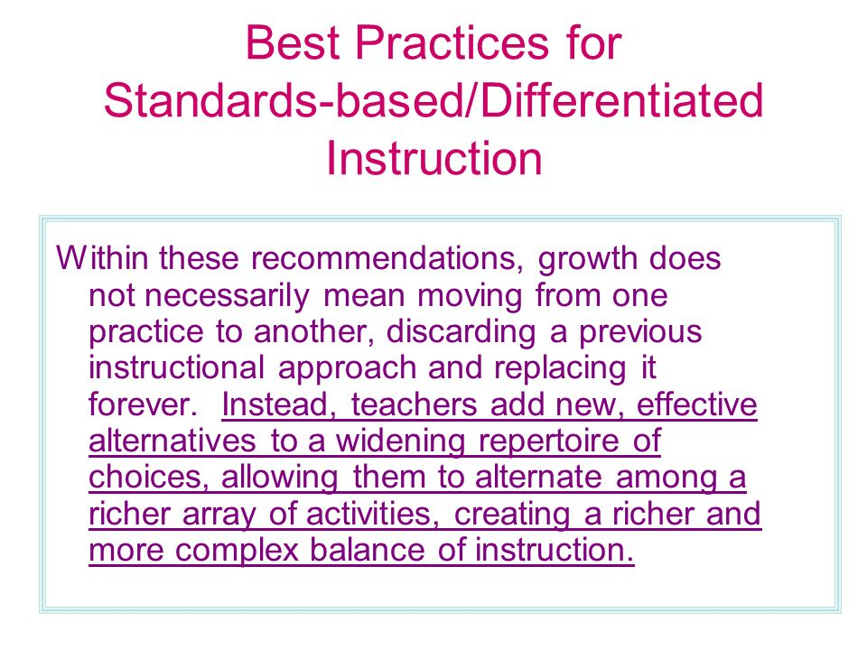 standard based instructional practices The sbe (standards-based education) reform movement calls for clear, measurable standards for all school students rather than norm-referenced rankings [3] , a standards-based system measures each student against the concrete standard.