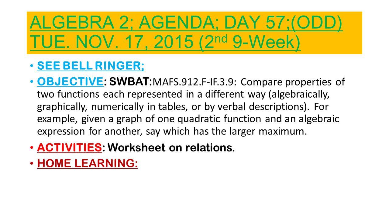 Algebra 2 Agenda Day 47 Mon Nov 02 2015 2nd 9 Week Ppt