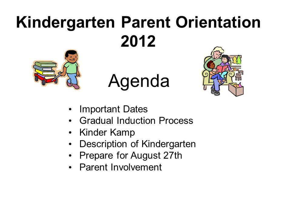 Kindergarten Parent Orientation 2012