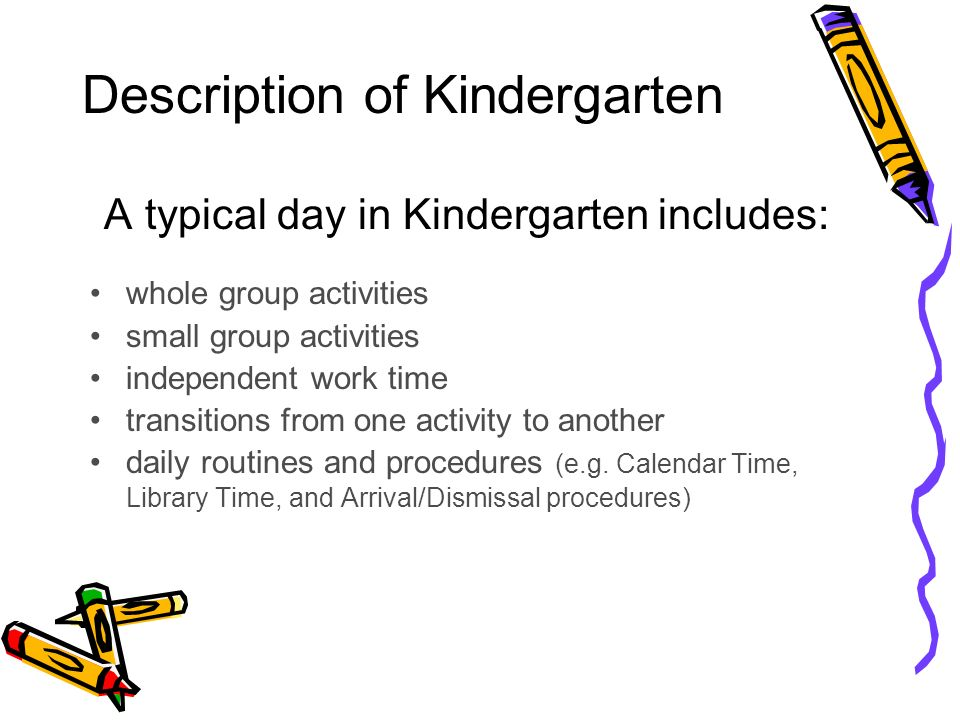 Description Of Kindergarten A Typical Day In Includes