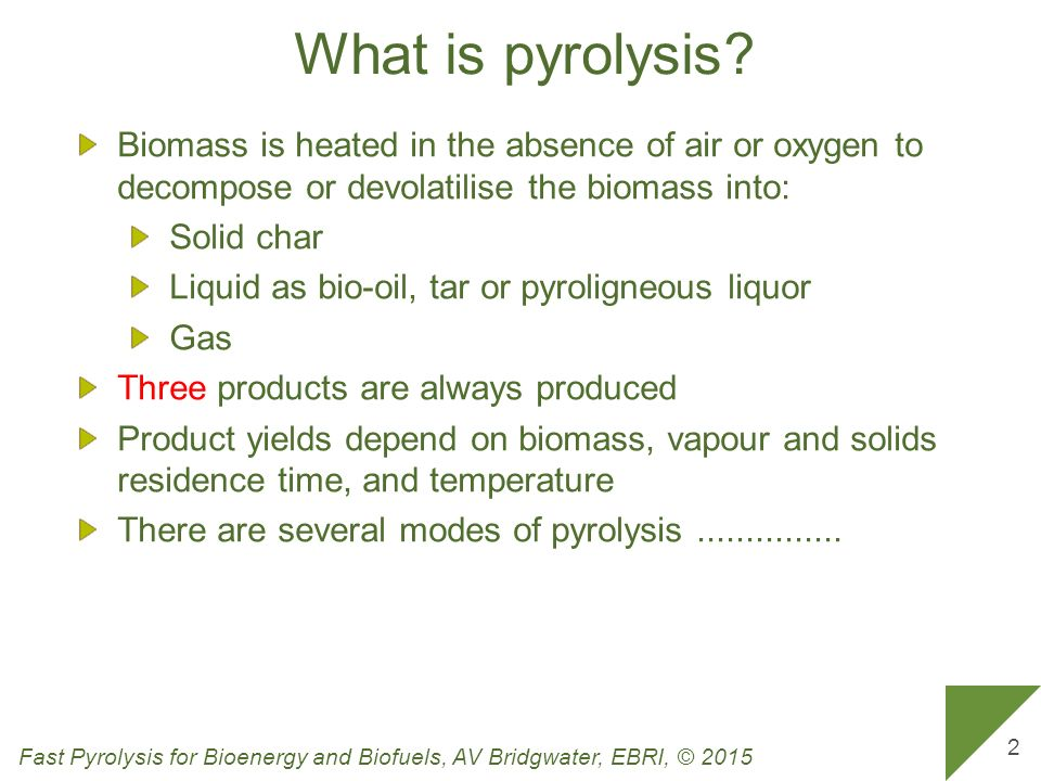 Fast pyrolysis for bioenergy and biofuels - ppt video online