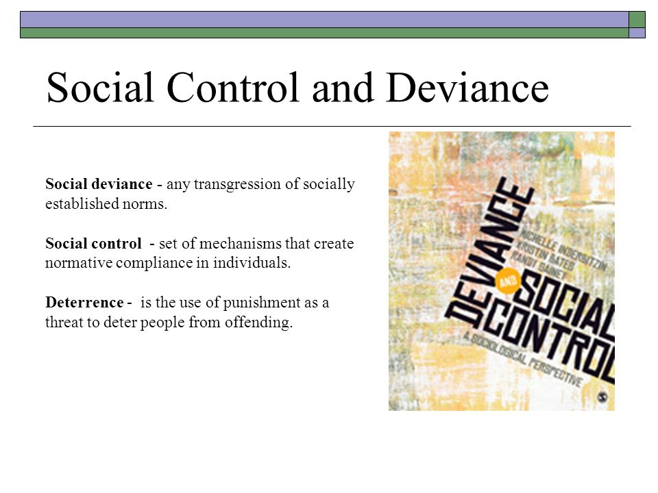 sociological deviance Sociology of deviance an introduction to the sociological study of deviance covering key concepts, ideas, methods and different forms of deviant behaviour.