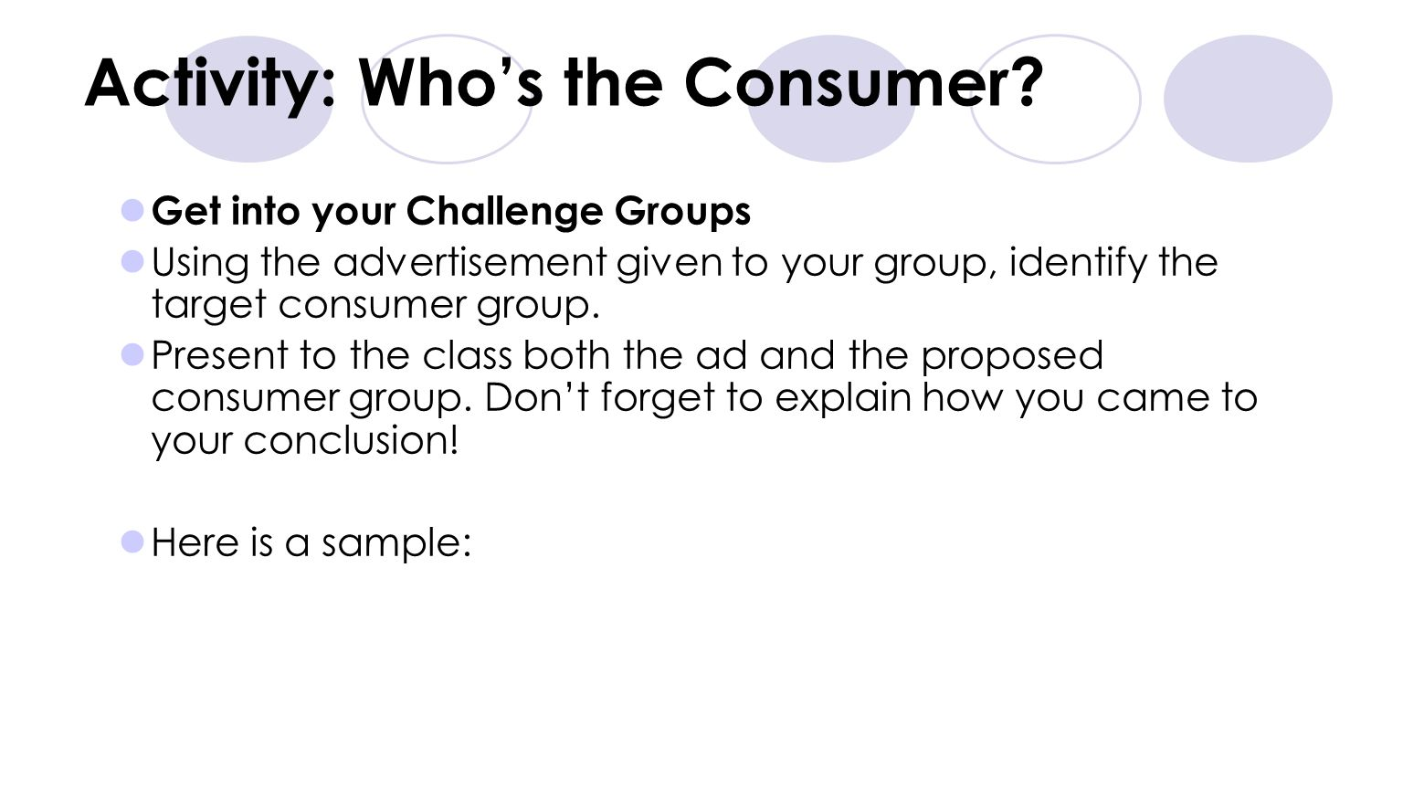 Activity: Who's the Consumer