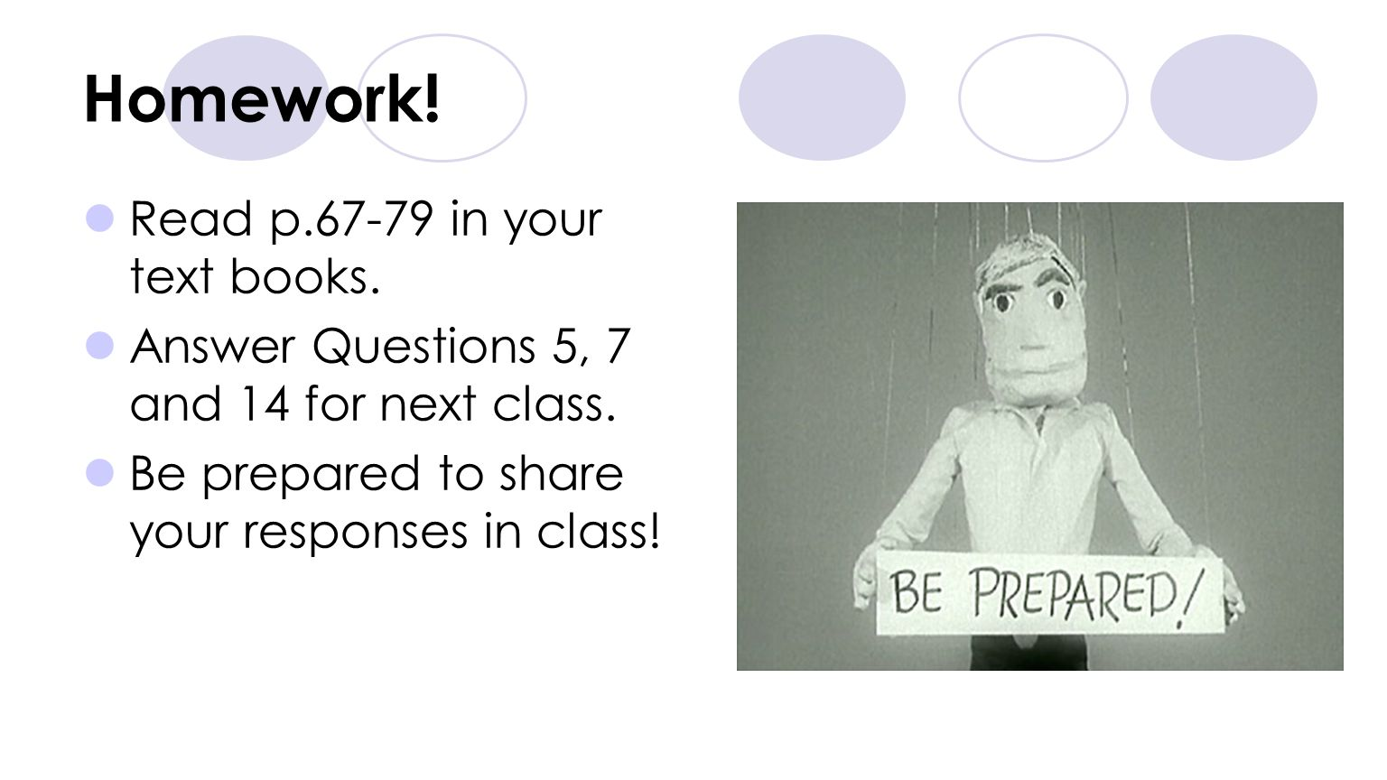 Homework! Read p in your text books.
