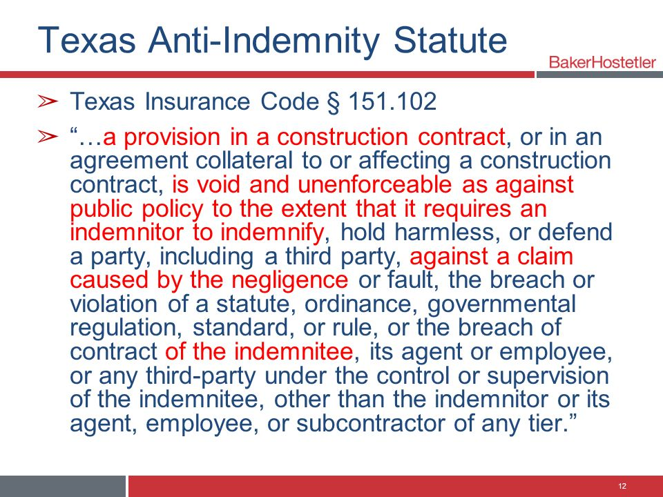 Deconstructing Anti Indemnity In Texas Louisiana California And