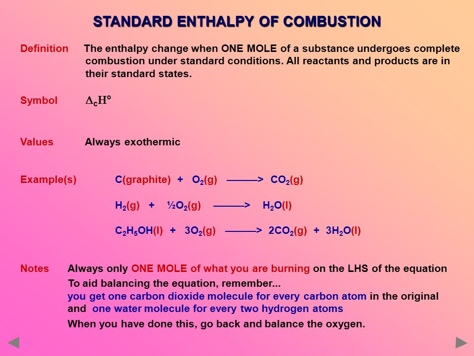 the enthalpy change of combustion for the Introduction - in order to calculate the enthalpy change for the combustion of magnesium oxide (mg (s) +1/2o 2(g)---- mgo (s)), we used a coffee cup calorimeter to calculate the enthalpies of of two separate reactions.