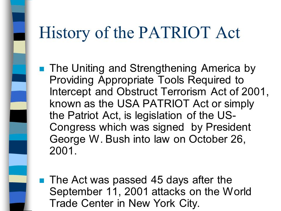 history regarding all the patriot act