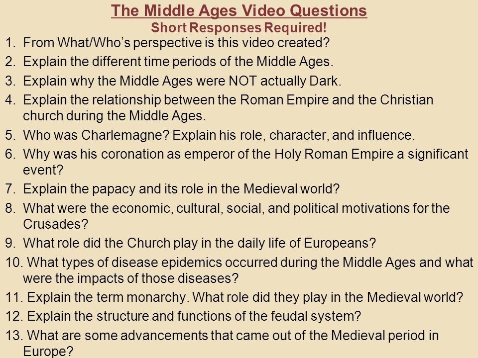 The Middle Ages Video Questions Short Responses Required Ppt Download
