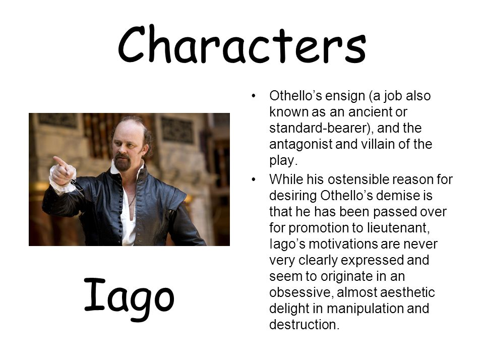 othello iago character analysis Othello is one of shakespeare's greatest tragedies that is remembered and reproduced even today this penlighten post provides a list of all the characters in this story, along with an individual analysis of the main characters.