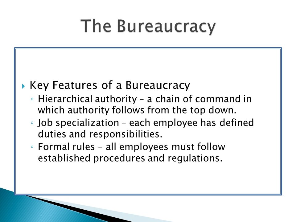3 features of bureaucracy