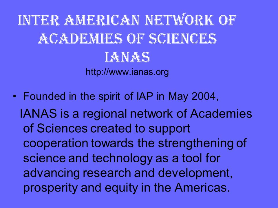INTER AMERICAN NETWORK OF ACADEMIES OF SCIENCES IANAS