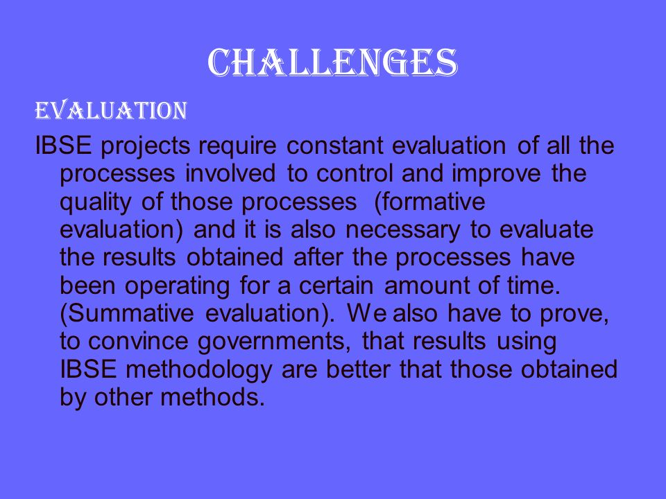 CHALLENGES Evaluation