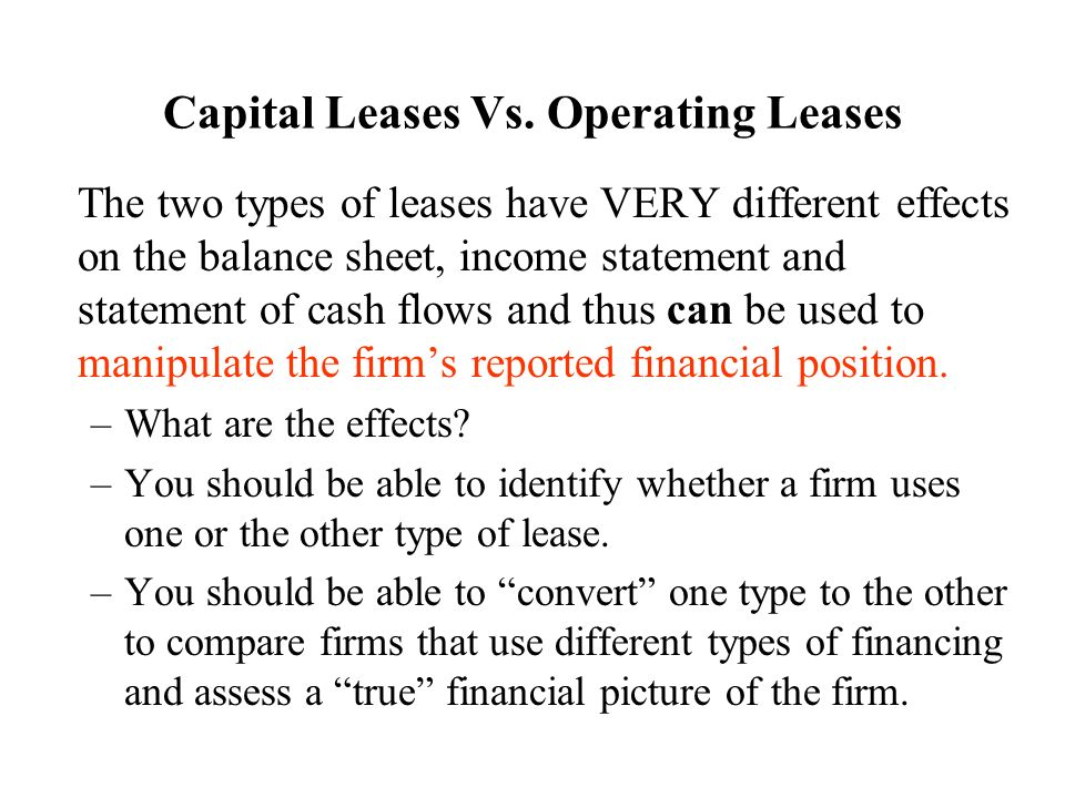Capital Vs Operating Lease >> Capital Leases Vs Operating Leases Ppt Video Online Download