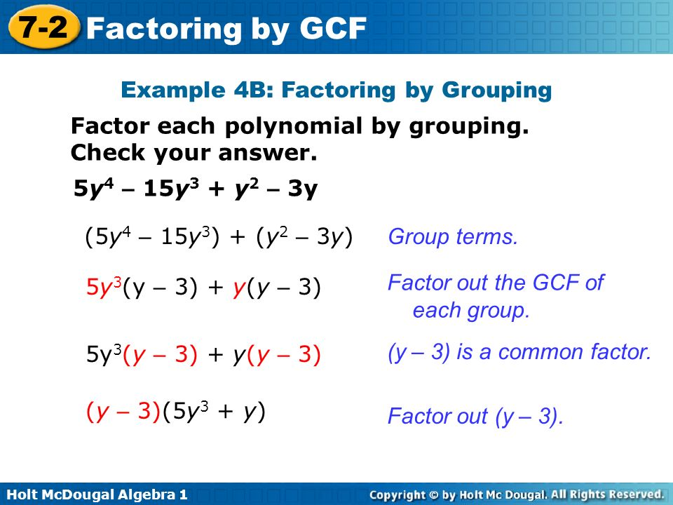 Objective Factor polynomials by using the greatest common factor ...