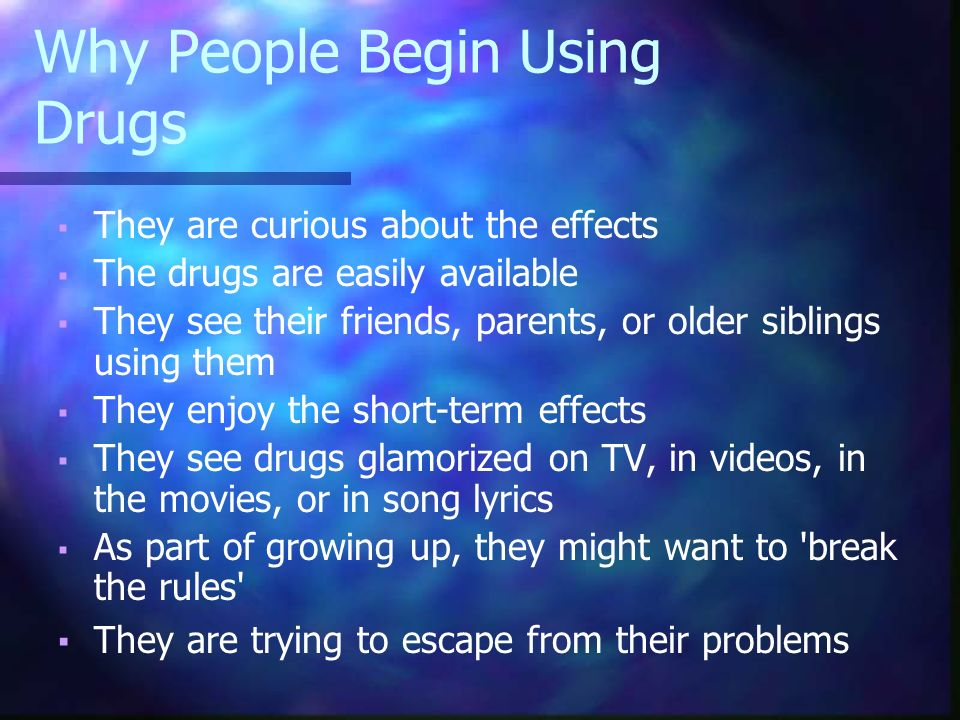 essay on why people use drugs Why do people abusing drugs people start to abuse drugs and alcohol because they want to feel better than they do whether it is stress, anxiety or enhancing their fun when going out on the weekends, using drugs or alcohol to feel better is a gateway to a severe addiction.