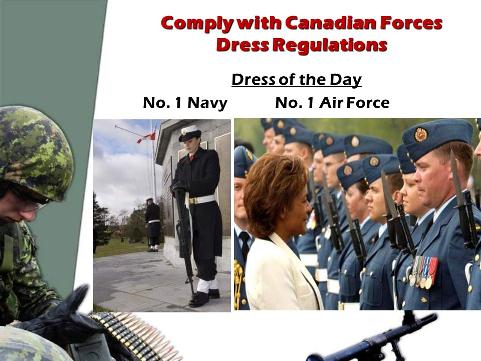 Comply With Canadian Forces Dress Regulations Ppt Video Online