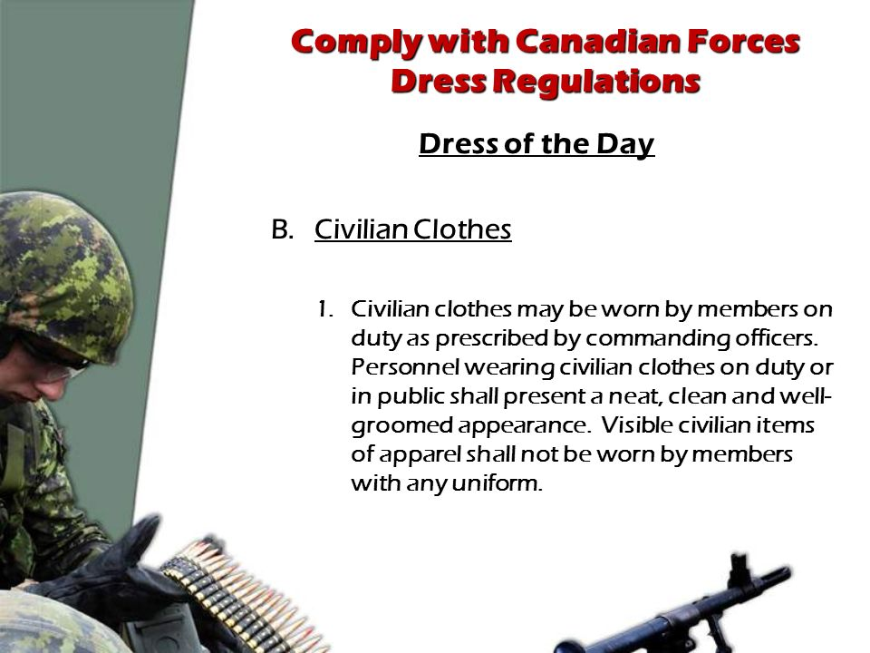 Comply with Canadian Forces Dress Regulations - ppt video online