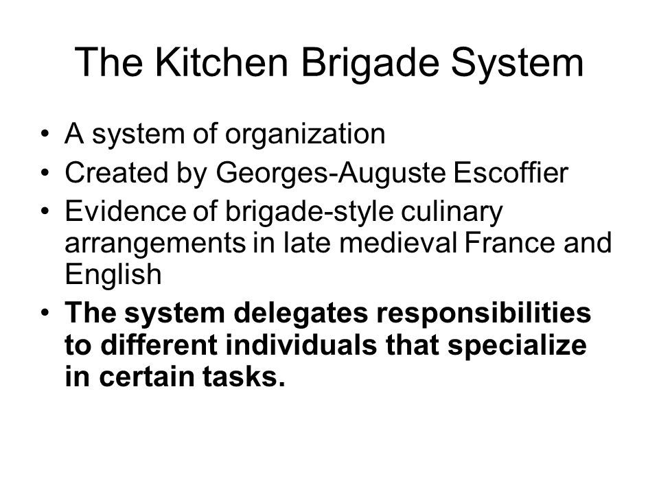 the kitchen brigade system - Kitchen Brigade