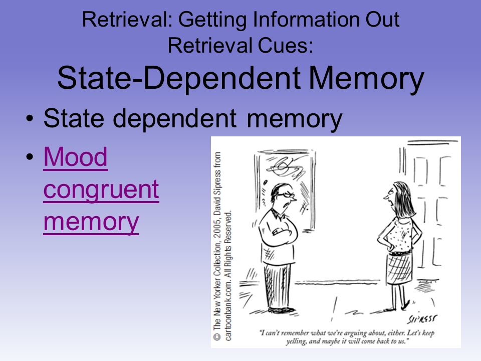 context dependent memory in two natural environments Context-dependent memory refers to the finding that people are often better at remembering information if they return to the place where it was encountered or if they imagine themselves to be in that place to experience this phenomenon, try to remember what you.