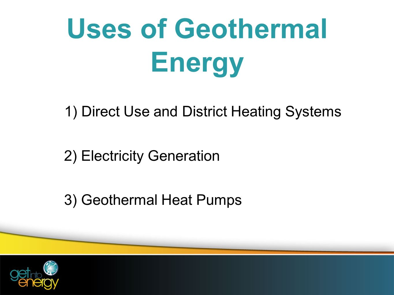 what are the three main uses of geothermal energy