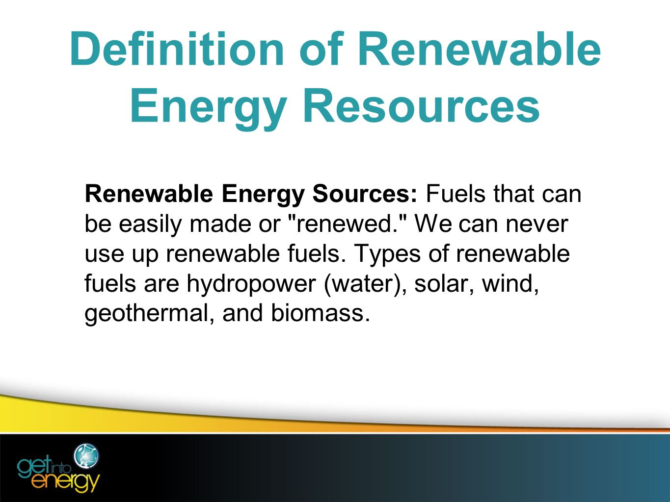 today we're going to learn more about renewable energy - ppt download
