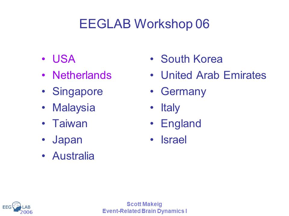 3rd EEGLAB Workshop Singapore Mining Event-Related Brain