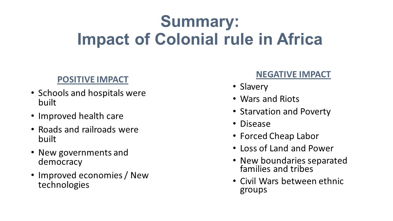 Summary: Impact of Colonial rule in Africa