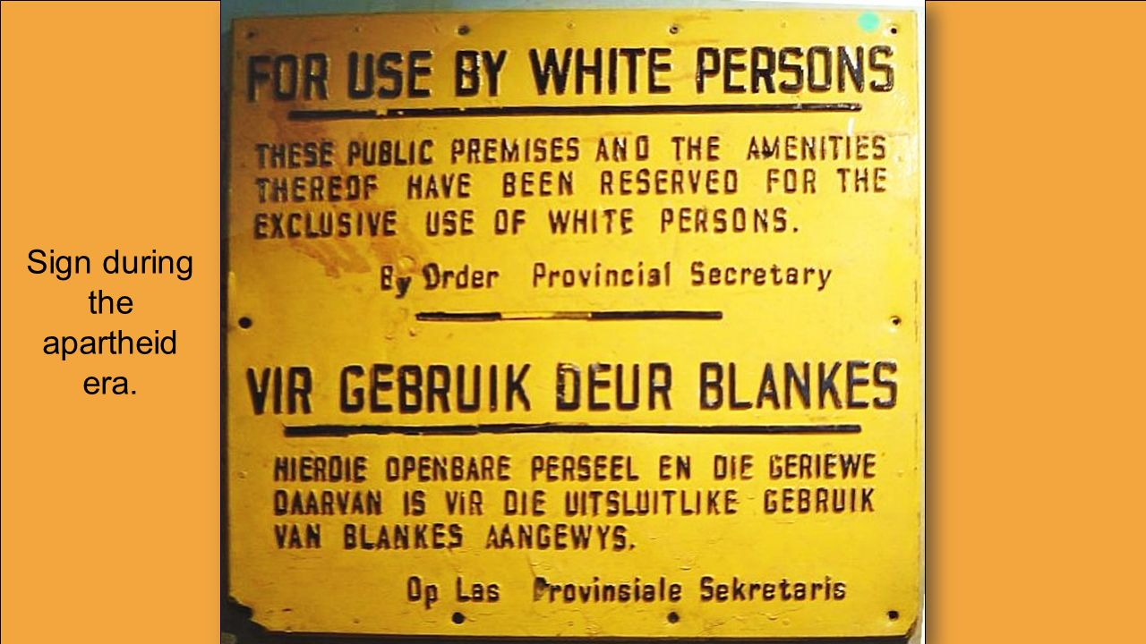 Sign during the apartheid era.