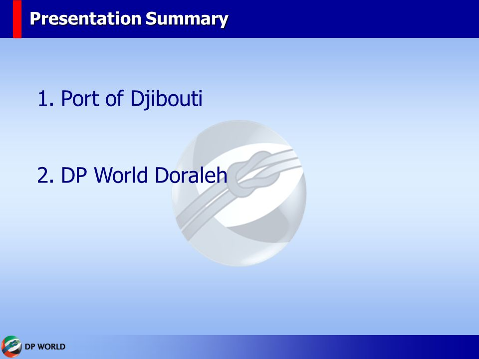 Djibouti ports dp world jrme martins oliveira ppt video online 6 presentation summary port of djibouti dp world doraleh gumiabroncs Choice Image