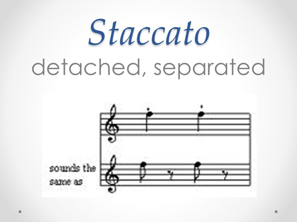 Staccato detached, separated