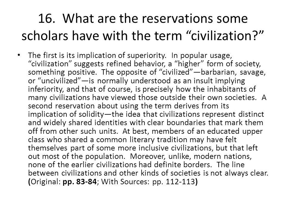 a good sentence for civilization