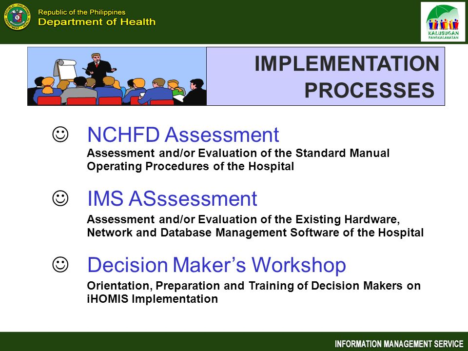 IMPLEMENTATION PROCESSES NCHFD Assessment IMS ASssessment