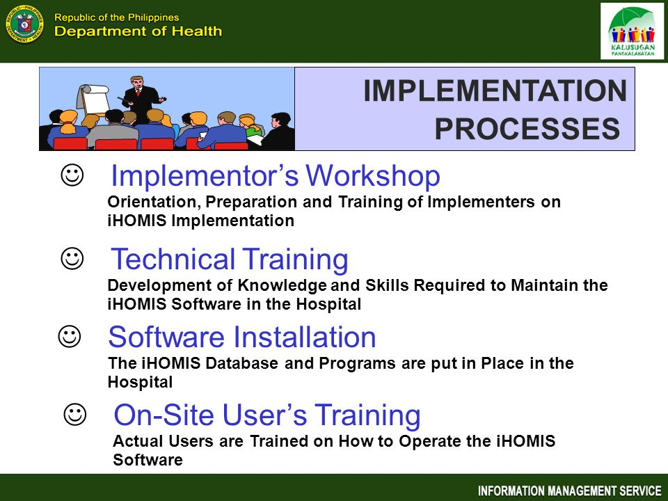 IMPLEMENTATION PROCESSES Implementor's Workshop Technical Training