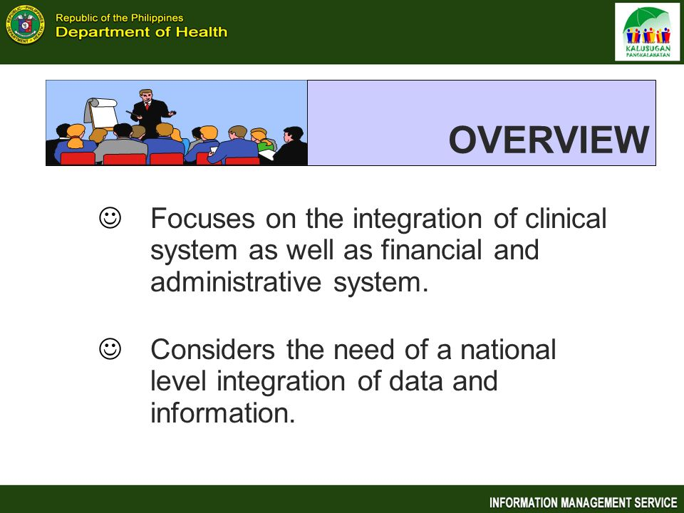 OVERVIEW Focuses on the integration of clinical system as well as financial and administrative system.
