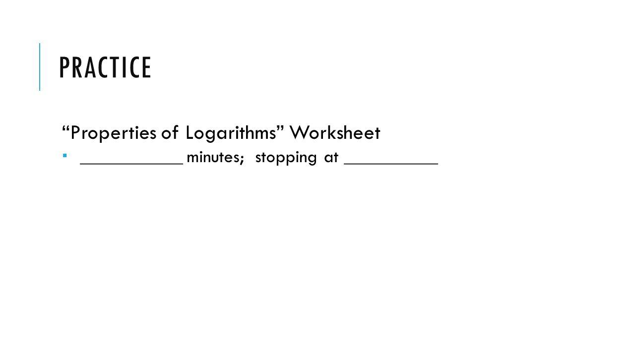 Warm Up Evaluate Log 3 81 Solve For X Log5 2x3 Log5 4x 3