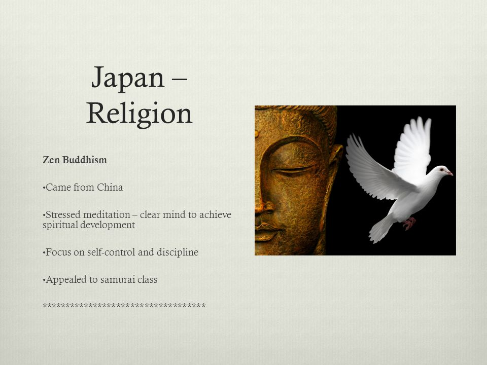 Japan – Religion Zen Buddhism Came from China