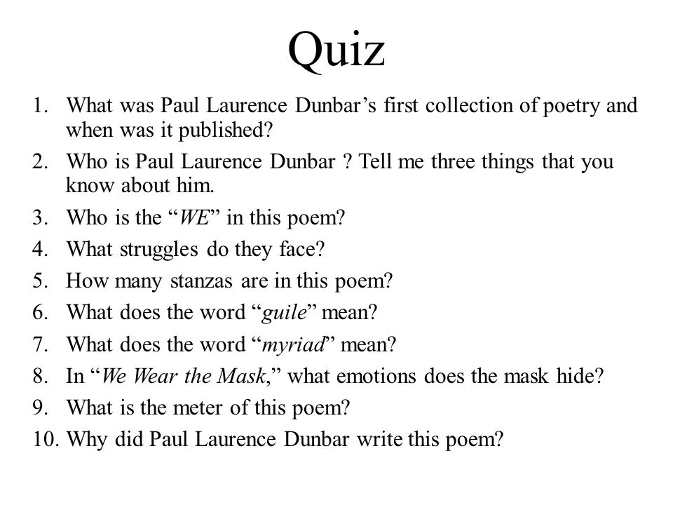 an analysis of we wear the mask by paul lawrence dunbar This lesson will examine paul laurence dunbar's poem, 'we wear the mask,' relative to historical context, literary technique, and overall tone and meaning.