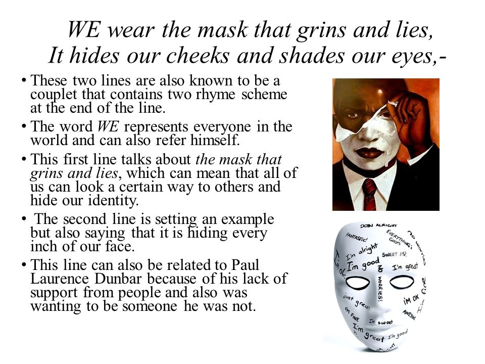 we wear the mask rhyme scheme