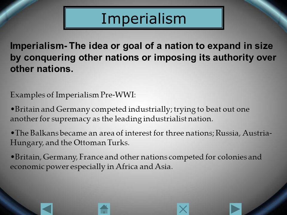 an example of imperialism during world war i was