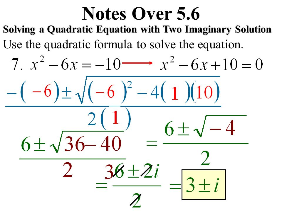 Notes Over 5.6 Quadratic Formula - ppt video online download
