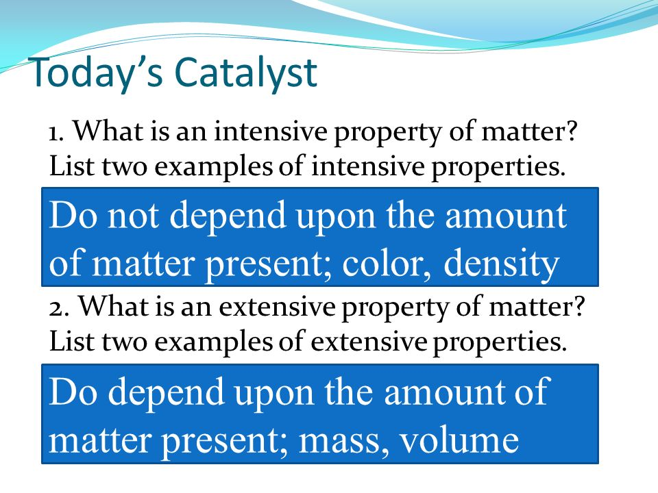 What Is An Intensive Property Of Matter List Two Examples Of Intensive