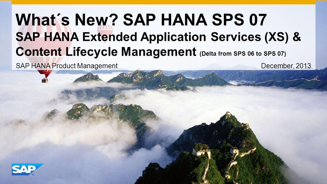 SAP HANA Product Management December, 2013