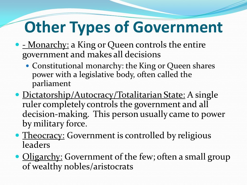 types of government why do we have governments and what are the