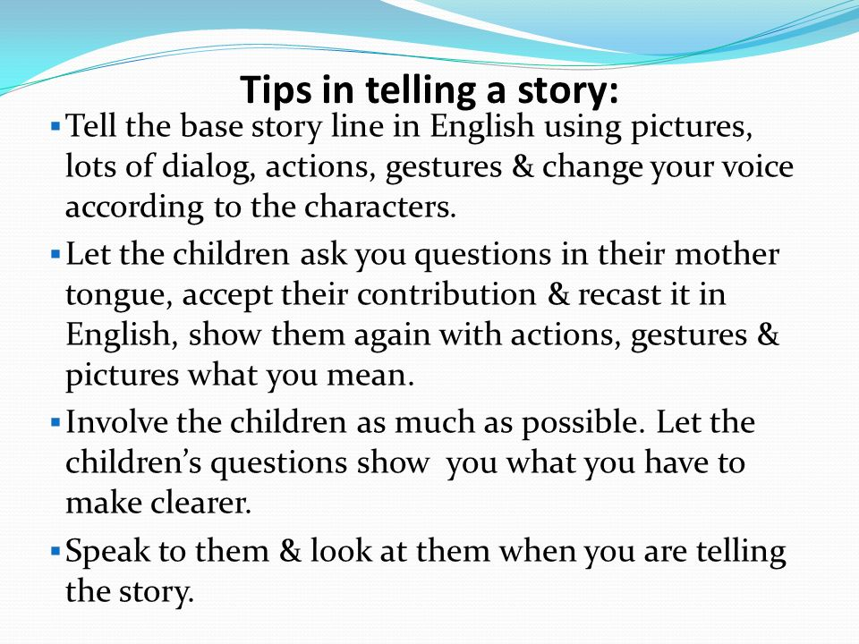 how to tell a story in english