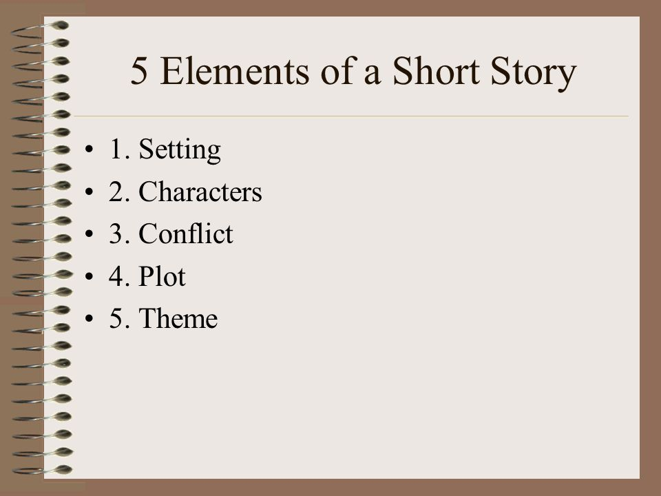 5 important elements of a short story essay Free essay: elements of fiction are the most important things in writing short story every element represents difference explanation and interpretation she has a background of writer who often writes a short stories or novel based on influence of french creole life it all happened because she was.