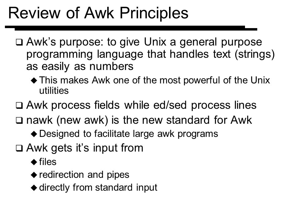 Review of Awk Principles