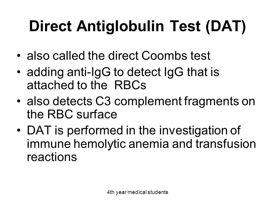 Direct Antiglobulin Test (DAT)