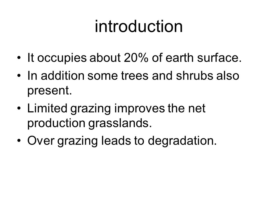 introduction It occupies about 20% of earth surface.